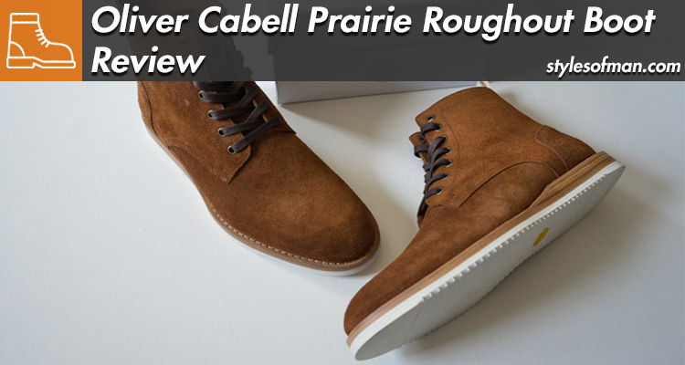 Oliver Cabell SB 2 Roughout Boots Review